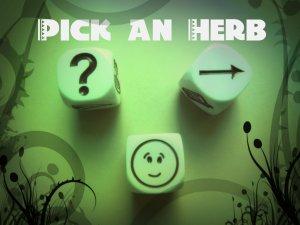 Pick an herb
